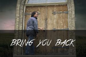 1. Bring You Back